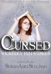 Cursed, Susan Abel Sullivan, World Weaver Press