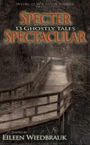 Specter Spectacular from World Weaver Press