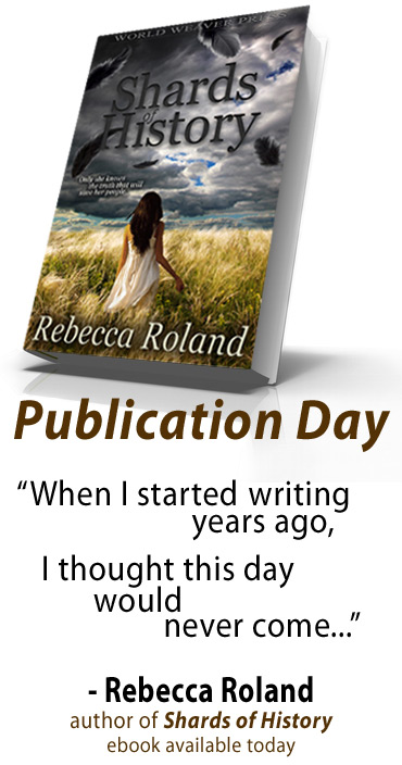 Shards of History by Rebecca Roland from World Weaver Press