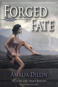Forged by Fate, Fate of the Gods Trilogy, Amalia Dillin, World Weaver Press