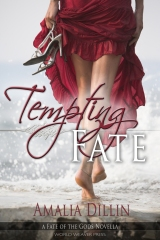 Tempting Fate, Amalia Dillin, World Weaver Press