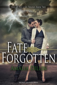 Fate Forgotten, Fate of the Gods, Amalia Dillin, World Weaver Press