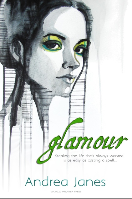 Glamour, a novel by Andrea Janes, World Weaver Press