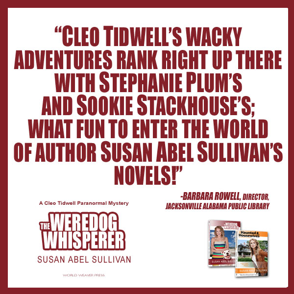 Praise for The Weredog Whisperer by Susan Abel Sullivan